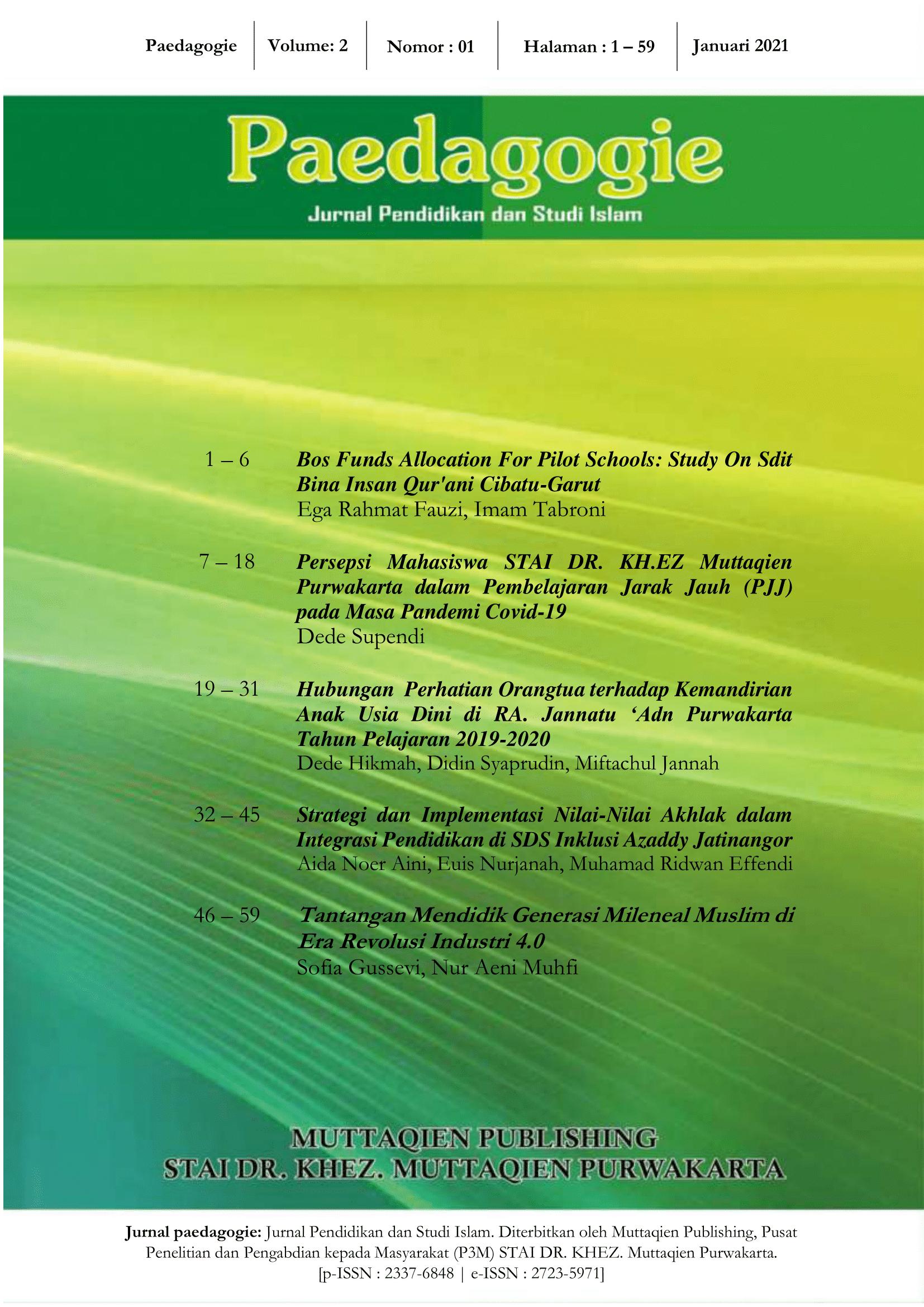 View Vol. 2 No. 01 (2021): Paedagogie; Jurnal Pendidikan dan Studi Islam, Volume 2 Nomor 1, Januari 2021