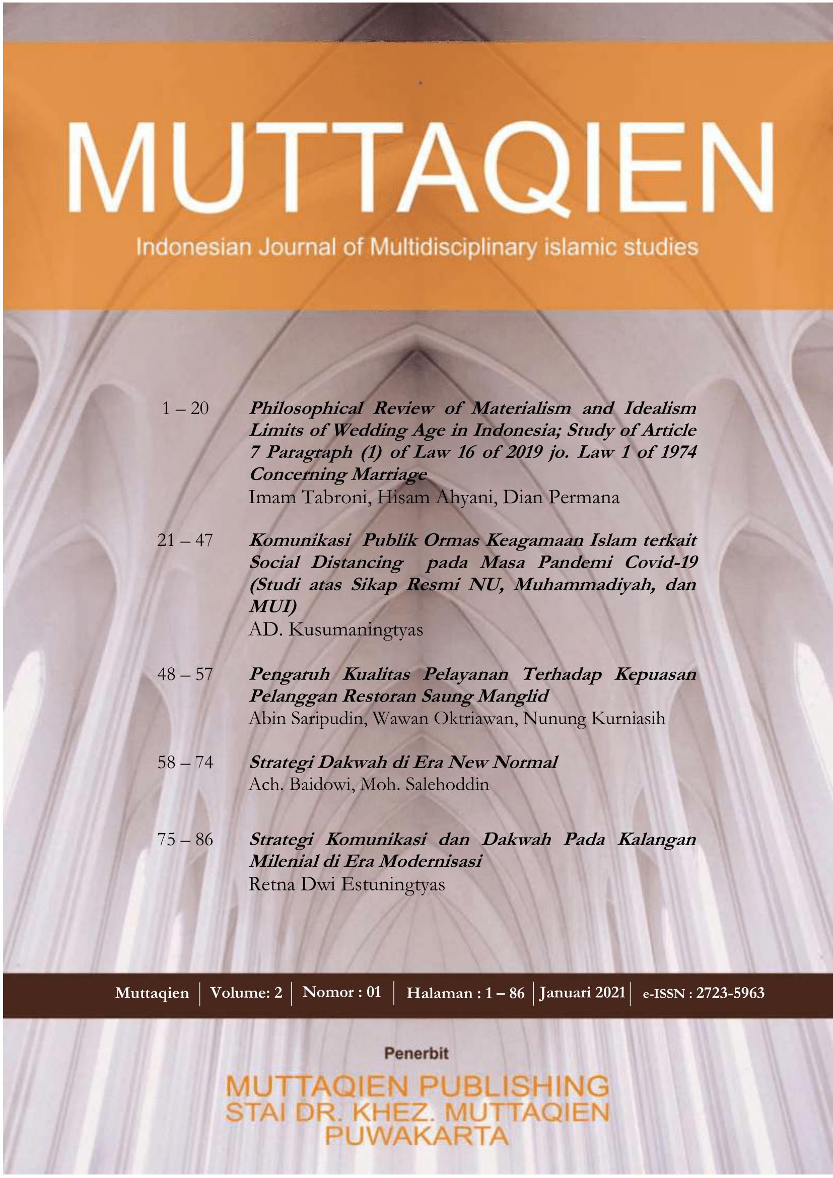 View Vol. 2 No. 01 (2021): Muttaqien; Indonesian Journal of Multiciplinary Islamic Studies (Vol.02, No.1, Januari 2021)