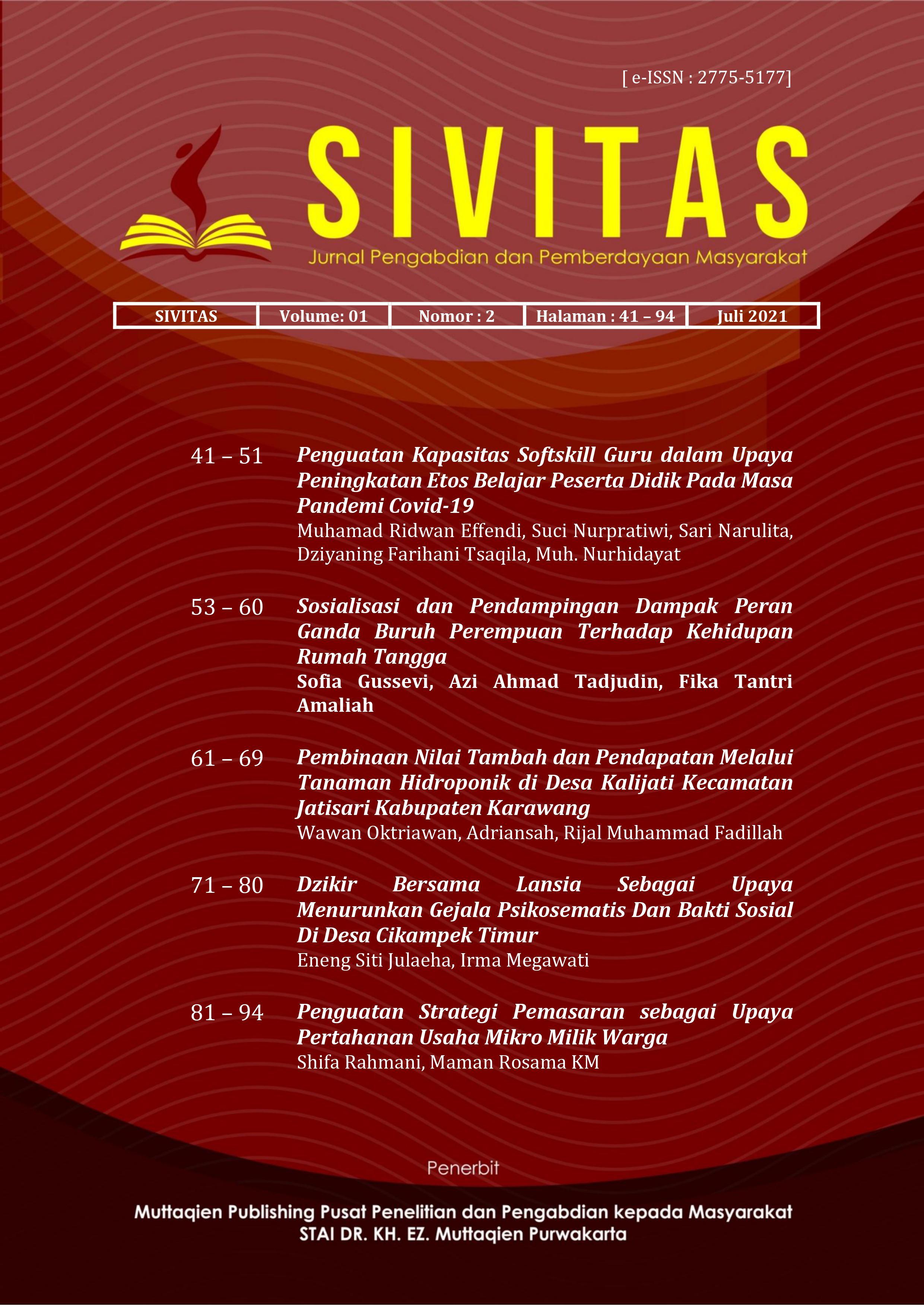 View Vol. 1 No. 2 (2021): Jurnal SIVITAS   Jurnal Pengabdian dan Pemberdayaan Masyarakat